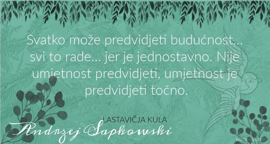 Andrzej Sapkowkski Lastavičja kula Saga o Vješcu